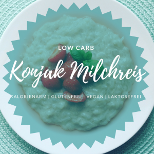 Konjak Milchreis Low Carb kalorienarm vegan