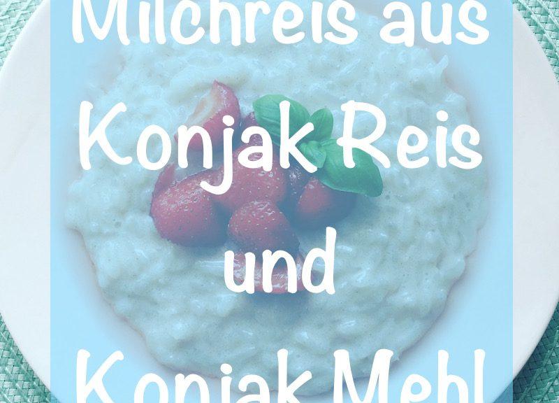 Rezept Konjak Milchreis