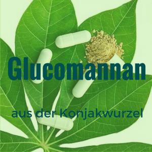 Glucomannan aus der Konjakwurzel