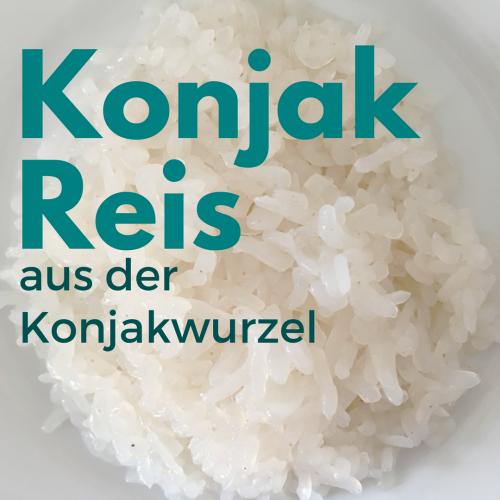 ▶ Konjak Reis kaufen