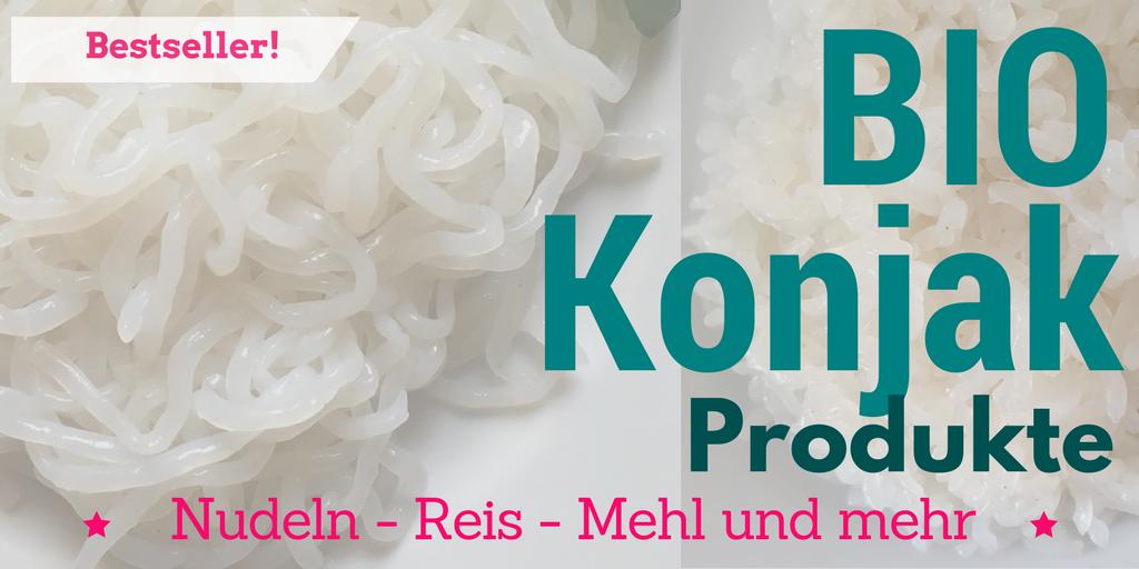BIO Konjak Produkte > Nudeln > Reis > Mehl