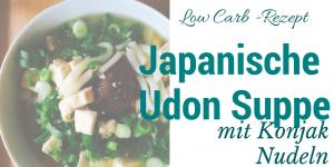 Japanische Konjak Udon-Nudeln Suppe mit Tofu