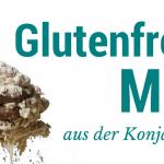 Konjak Glutenfreies Mehl