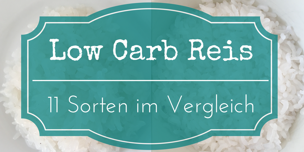 low carb reis ohne kohlenhydrate