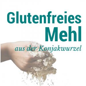 Glutenfreies Mehl aus der Konjakwurzel