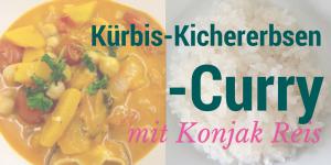 Kürbis-Kichererbsen-Curry mit Konjak Reis